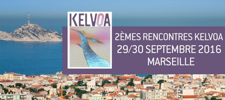 Rencontres Kelvoa Marseille 2016